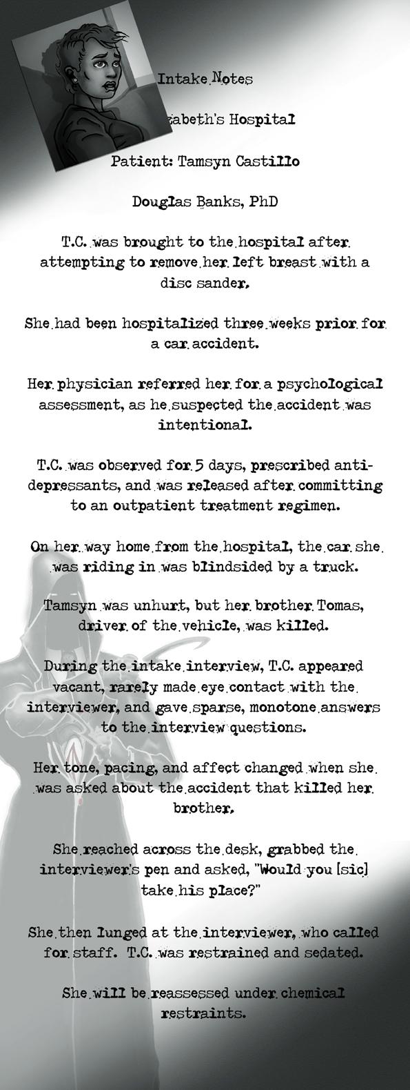 Hospital intake notes for Tamsyn Castillo - THE FLOOD ~ a salvation myth - Shadowmark Productions