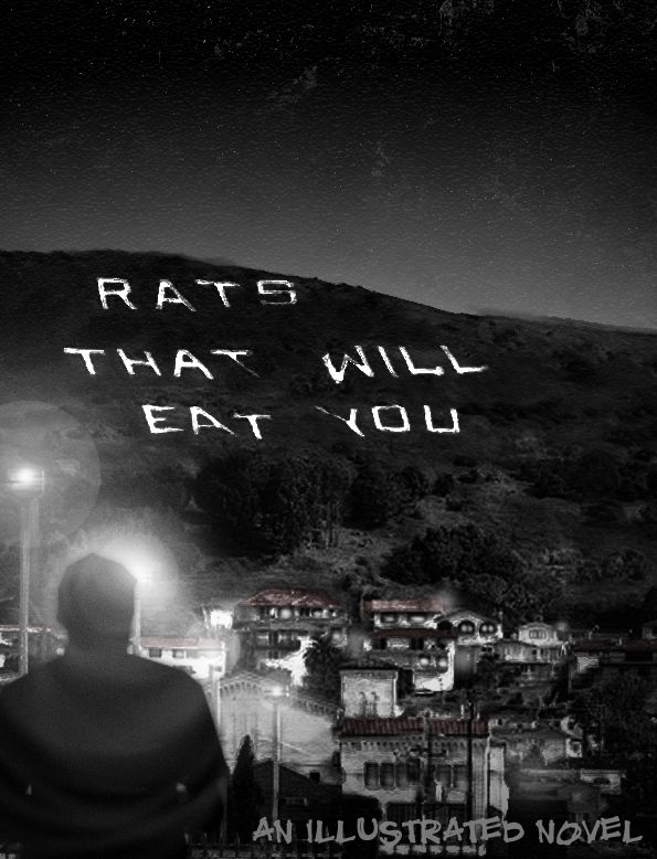 "Cover to ""Rats That Will Eat You"" - ominous view of Hollywood Hills. Click to read."