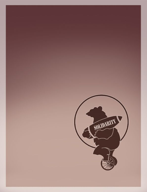 "Cover to ""Solidarity"" - bear on a unicycle holding a bomb. Click to read."
